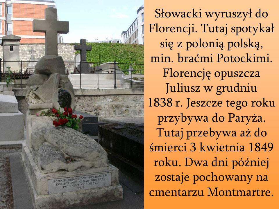 Słowacki wyruszył do Florencji