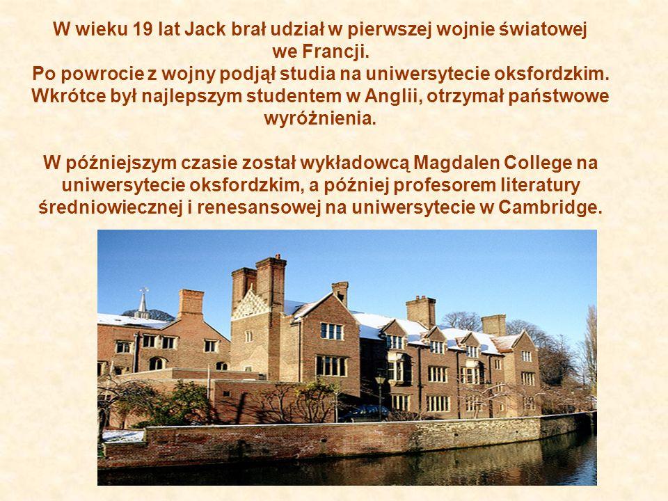 W wieku 19 lat Jack brał udział w pierwszej wojnie światowej we Francji. Po powrocie z wojny podjął studia na uniwersytecie oksfordzkim. Wkrótce był najlepszym studentem w Anglii, otrzymał państwowe wyróżnienia.