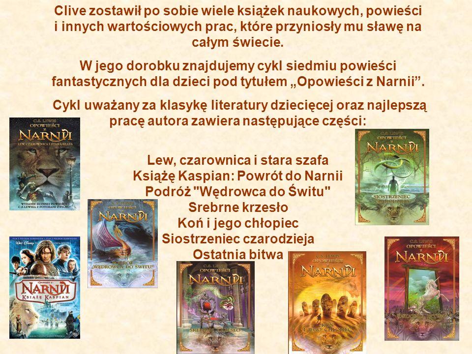 Lew, czarownica i stara szafa Książę Kaspian: Powrót do Narnii