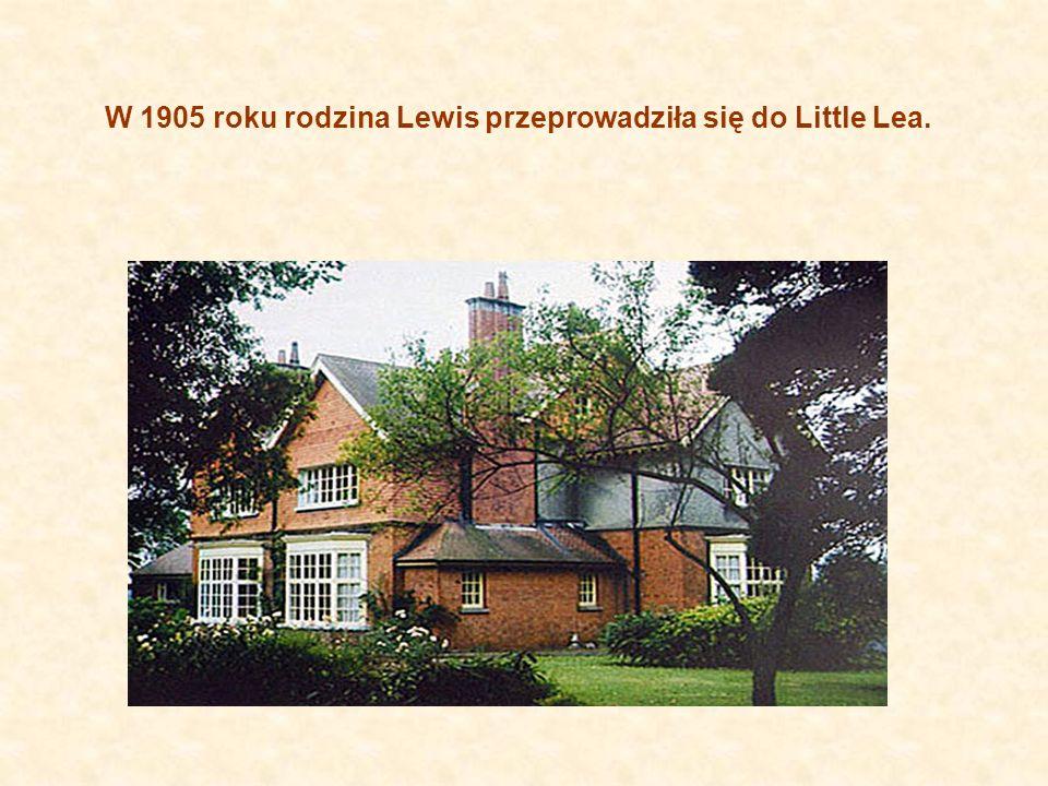 W 1905 roku rodzina Lewis przeprowadziła się do Little Lea.