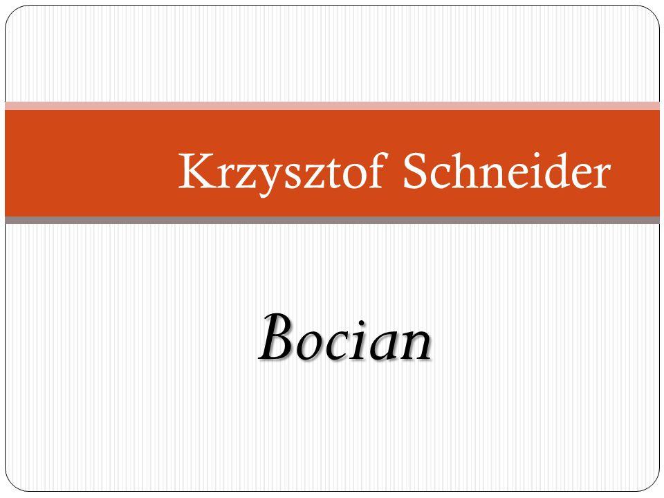 Krzysztof Schneider Bocian