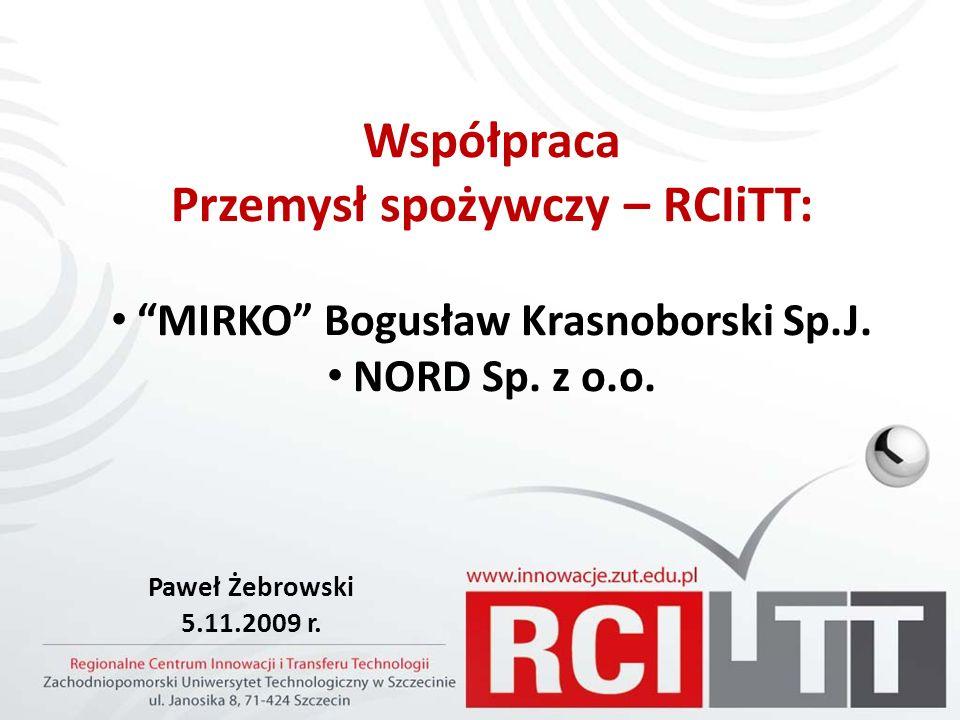 Współpraca Przemysł spożywczy – RCIiTT: