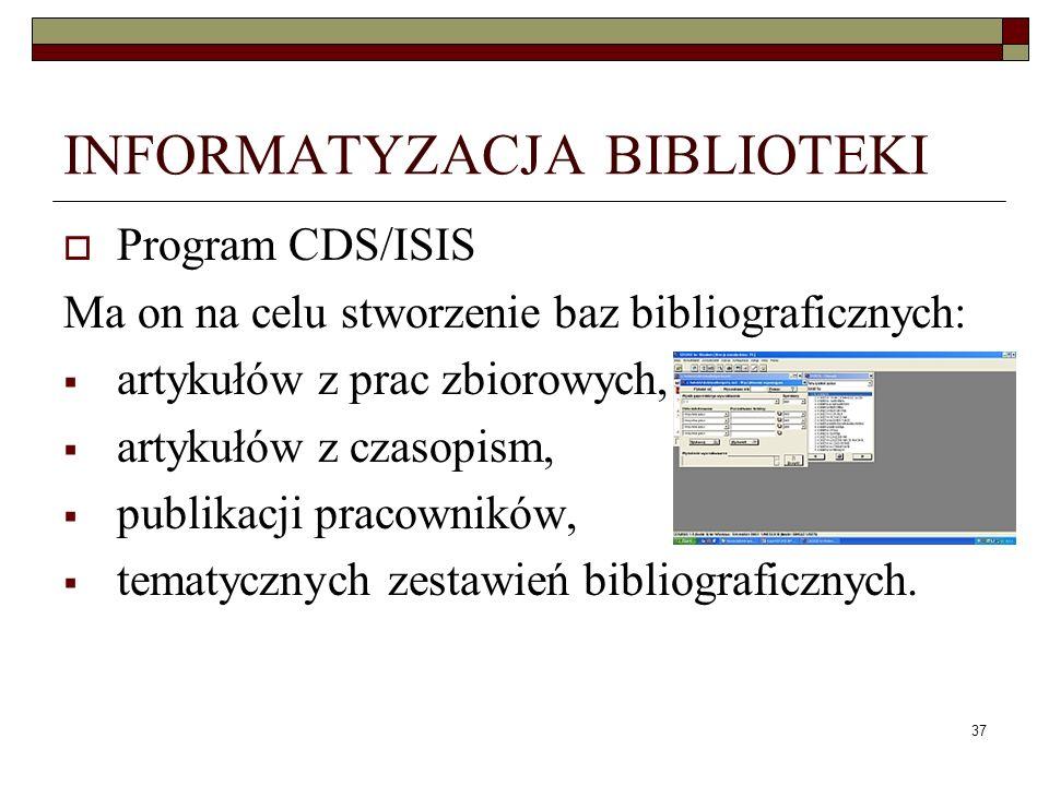 INFORMATYZACJA BIBLIOTEKI