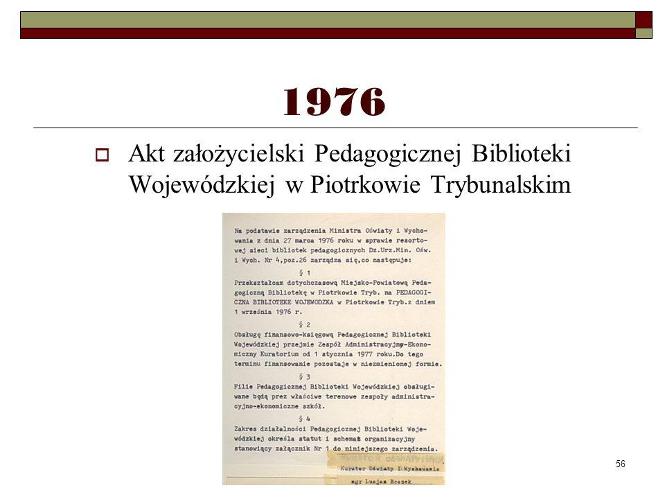 1976 Akt założycielski Pedagogicznej Biblioteki Wojewódzkiej w Piotrkowie Trybunalskim