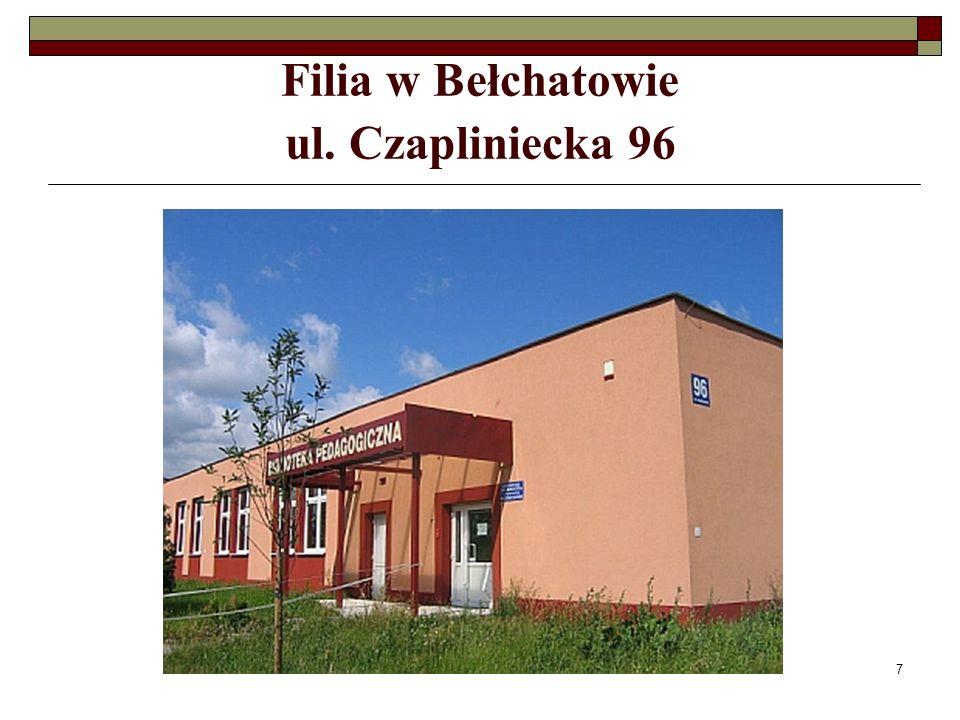 Filia w Bełchatowie ul. Czapliniecka 96