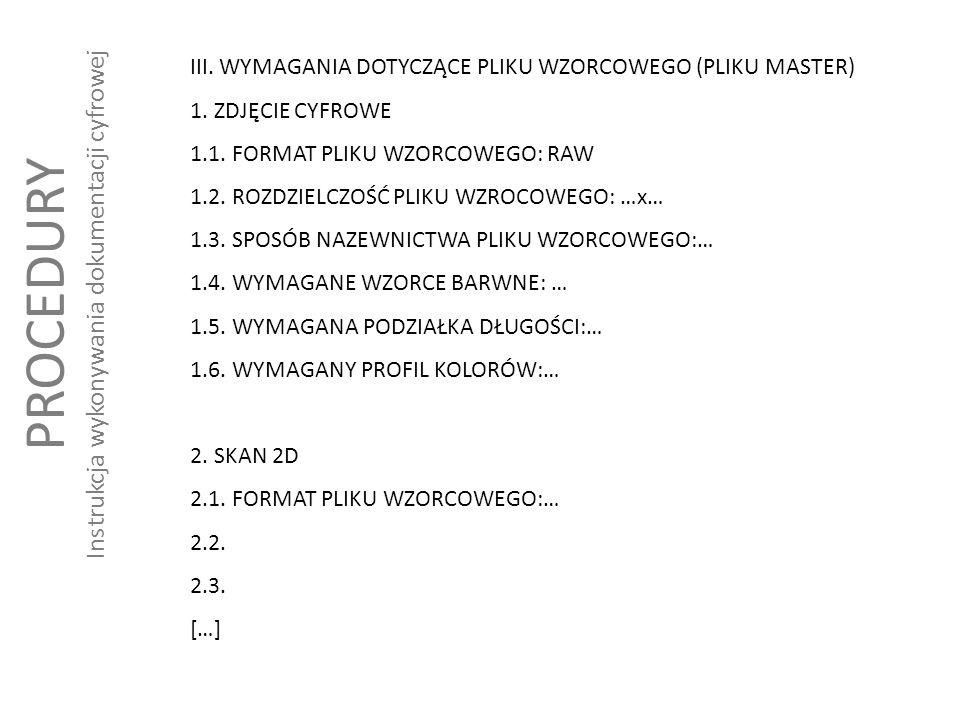 PROCEDURY Instrukcja wykonywania dokumentacji cyfrowej