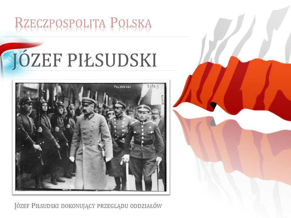 Józef Piłsudski Rzeczpospolita Polska