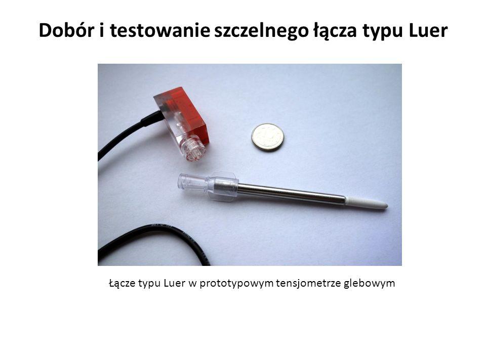 Dobór i testowanie szczelnego łącza typu Luer