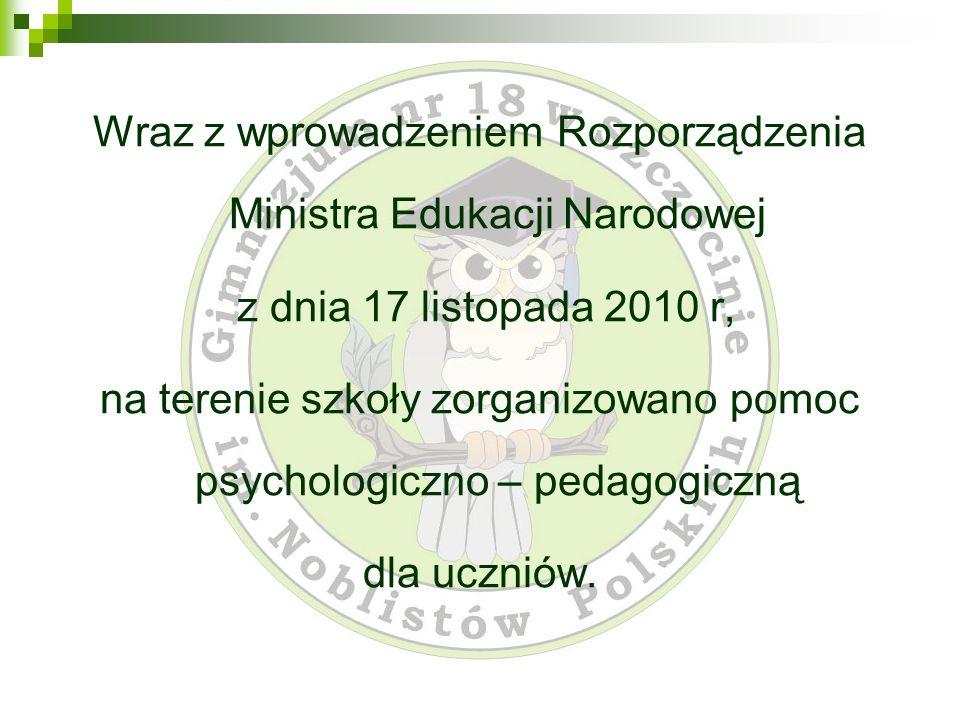 Wraz z wprowadzeniem Rozporządzenia Ministra Edukacji Narodowej