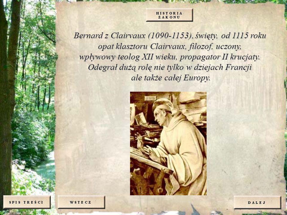 Bernard z Clairvaux (1090-1153), święty, od 1115 roku