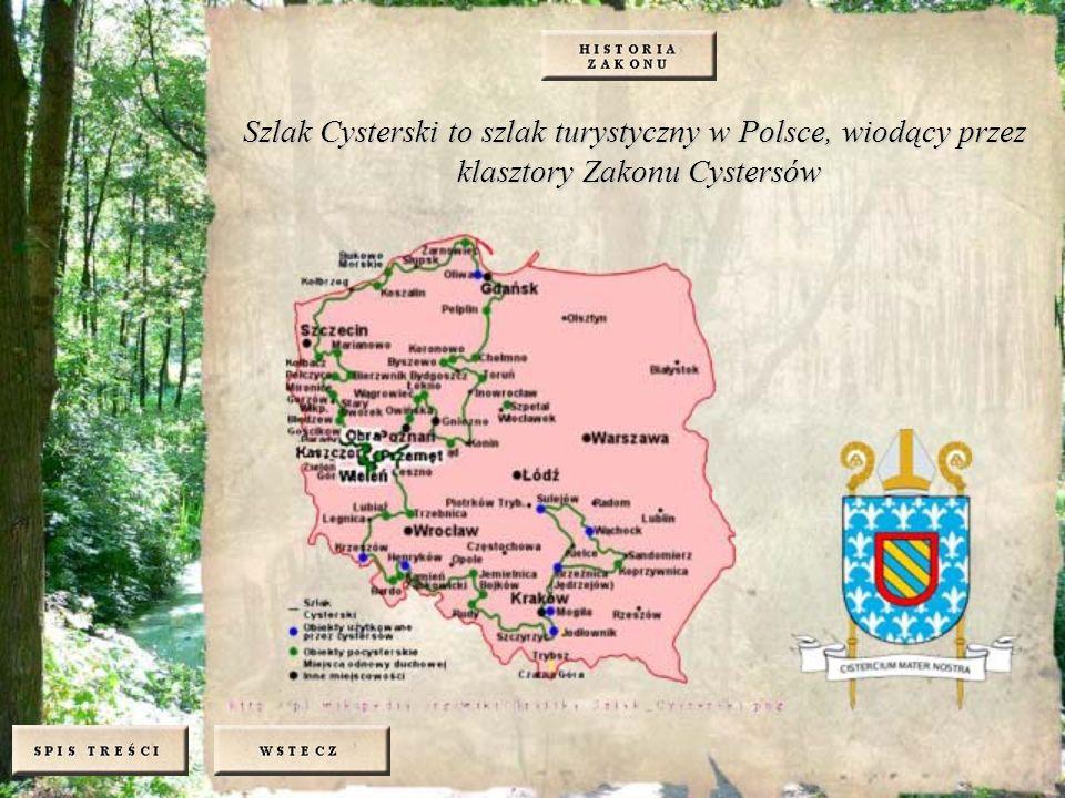 Szlak Cysterski to szlak turystyczny w Polsce, wiodący przez