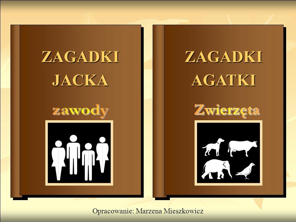Opracowanie: Marzena Mieszkowicz