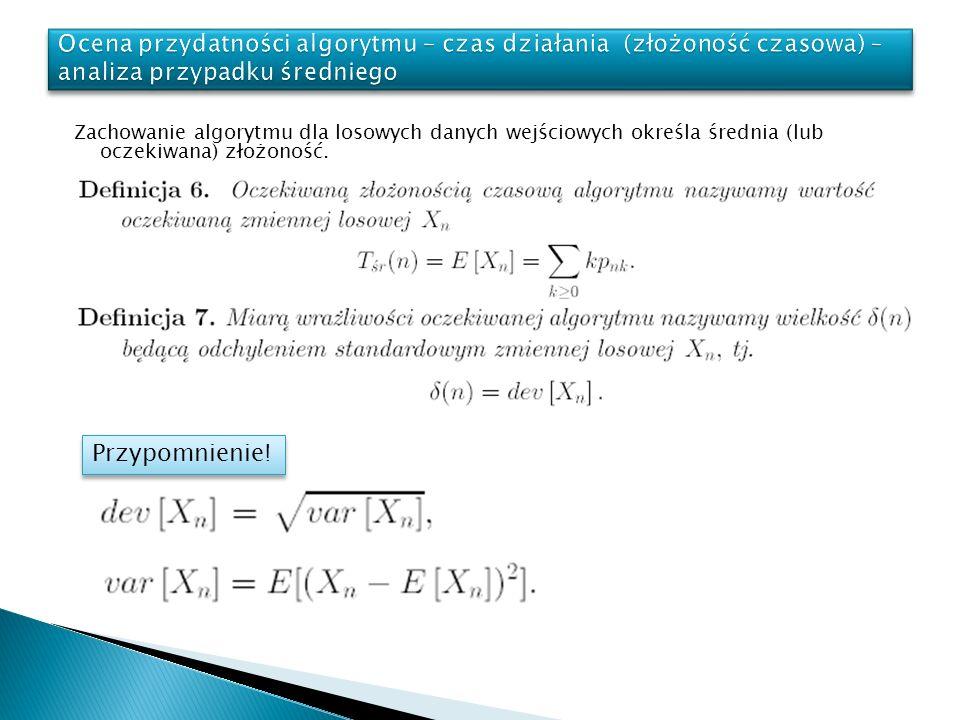 Ocena przydatności algorytmu – czas działania (złożoność czasowa) – analiza przypadku średniego