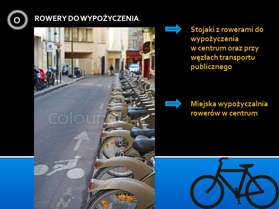 O ROWERY DO WYPOŻYCZENIA Stojaki z rowerami do wypożyczenia