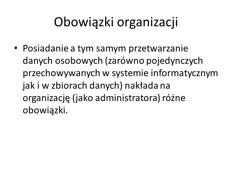 Obowiązki organizacji