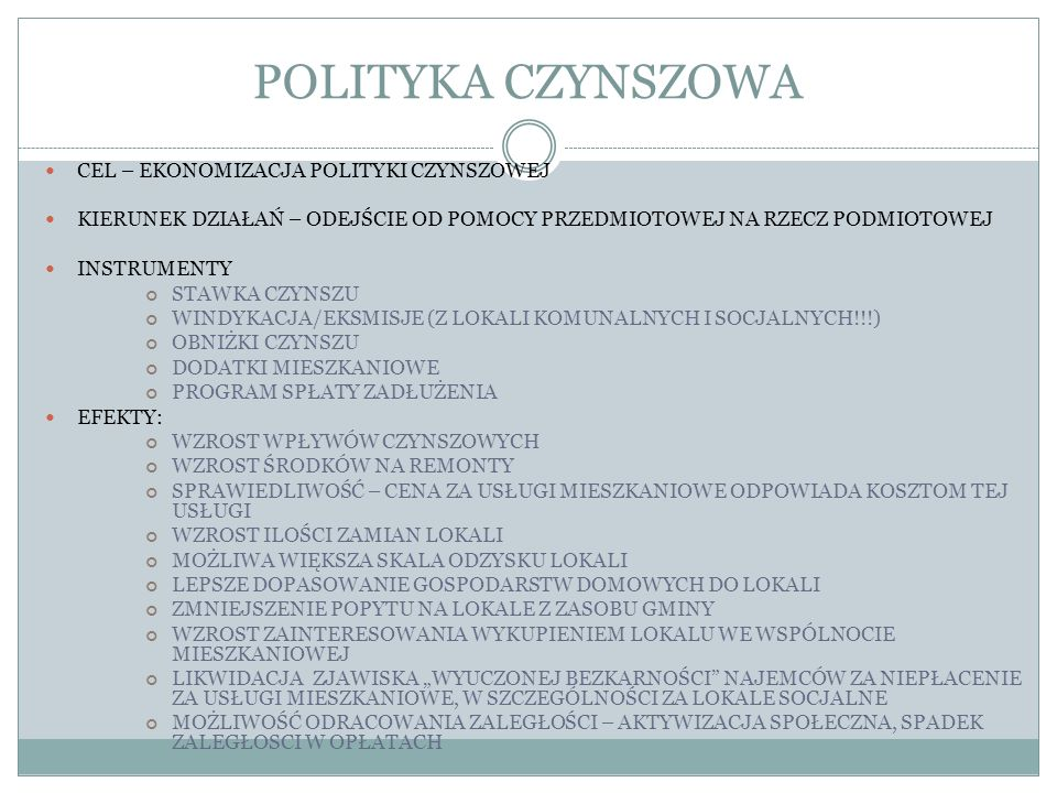 POLITYKA CZYNSZOWA CEL – EKONOMIZACJA POLITYKI CZYNSZOWEJ