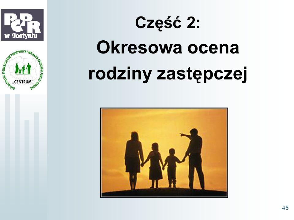 Okresowa ocena rodziny zastępczej