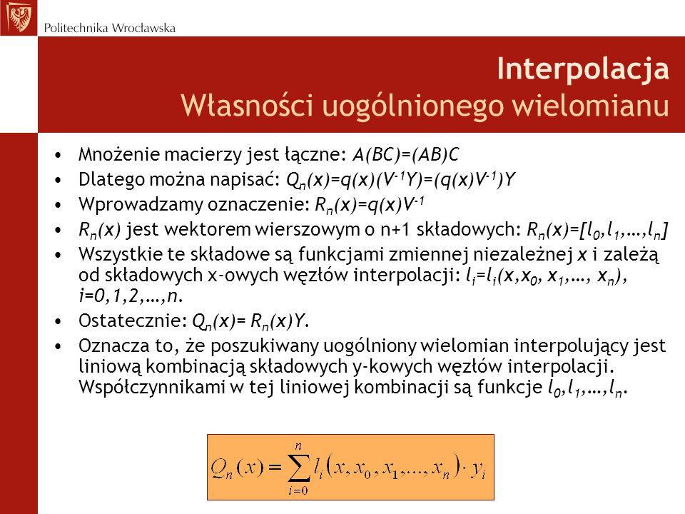 Interpolacja Własności uogólnionego wielomianu