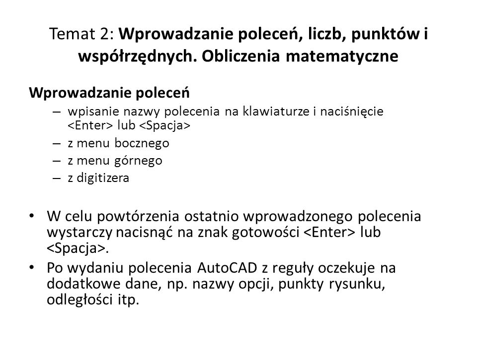 Temat 2: Wprowadzanie poleceń, liczb, punktów i współrzędnych