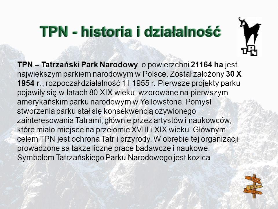 TPN – Tatrzański Park Narodowy o powierzchni 21164 ha jest największym parkiem narodowym w Polsce.