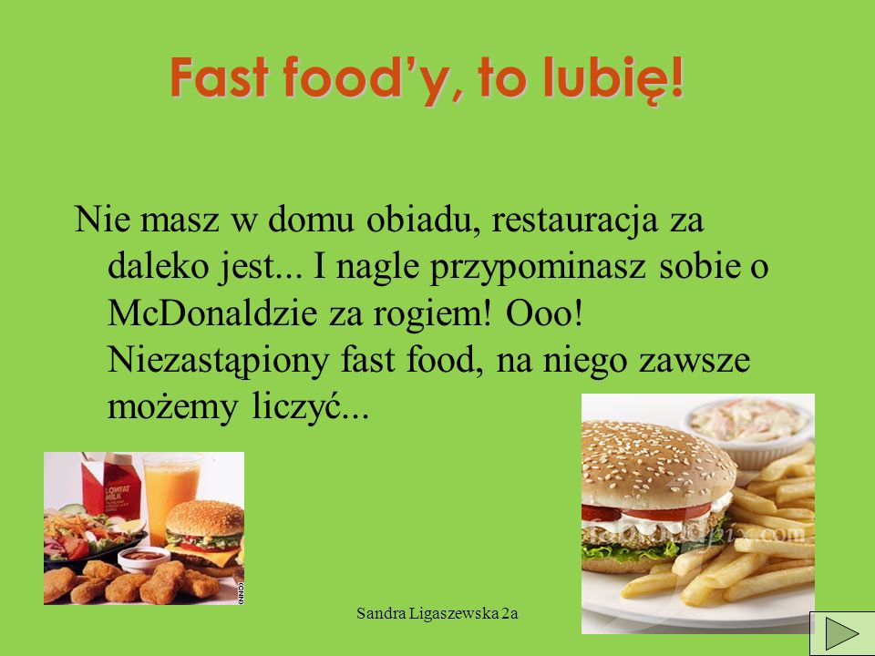 Fast food'y, to lubię!