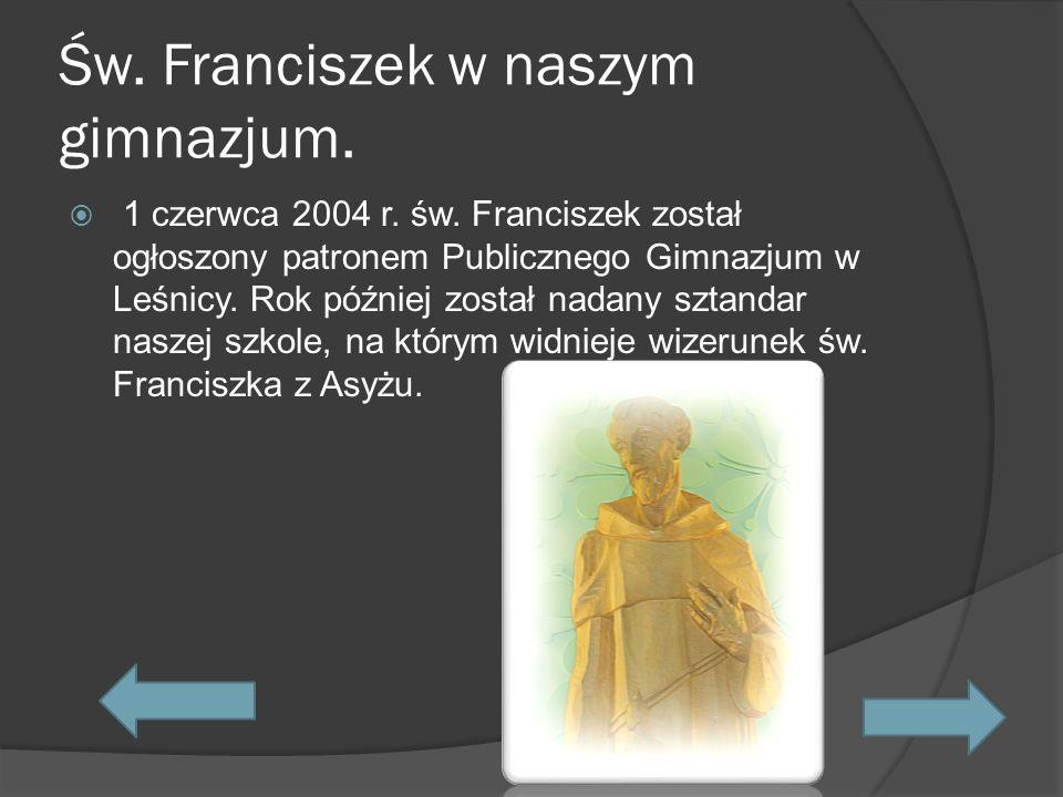 Św. Franciszek w naszym gimnazjum.