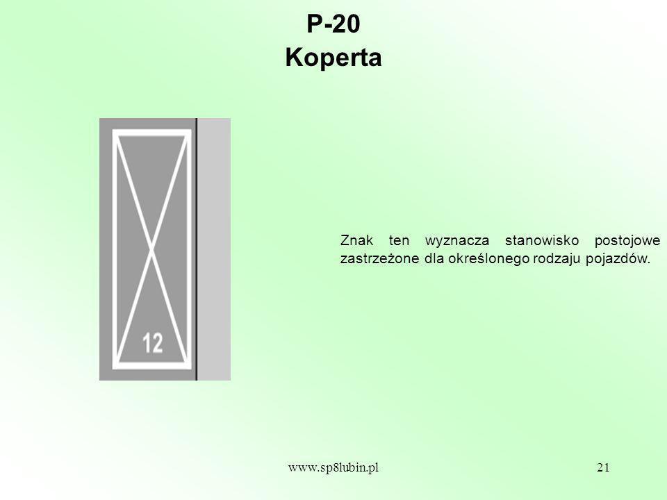 P-20 Koperta. Znak ten wyznacza stanowisko postojowe zastrzeżone dla określonego rodzaju pojazdów.