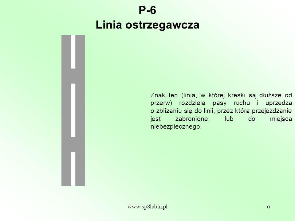 P-6 Linia ostrzegawcza.