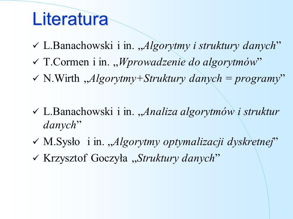 "Literatura L.Banachowski i in. ""Algorytmy i struktury danych"