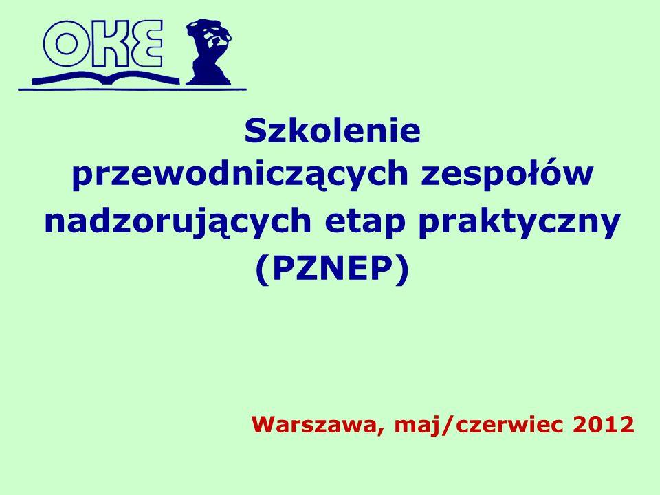 przewodniczących zespołów nadzorujących etap praktyczny (PZNEP)