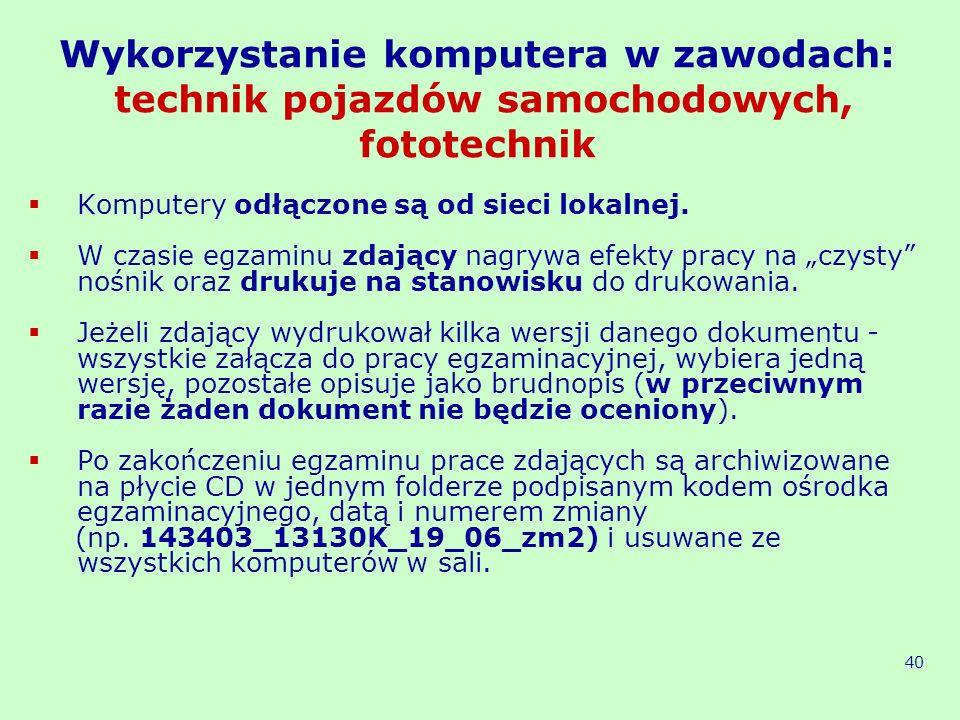 Wykorzystanie komputera w zawodach: technik pojazdów samochodowych, fototechnik