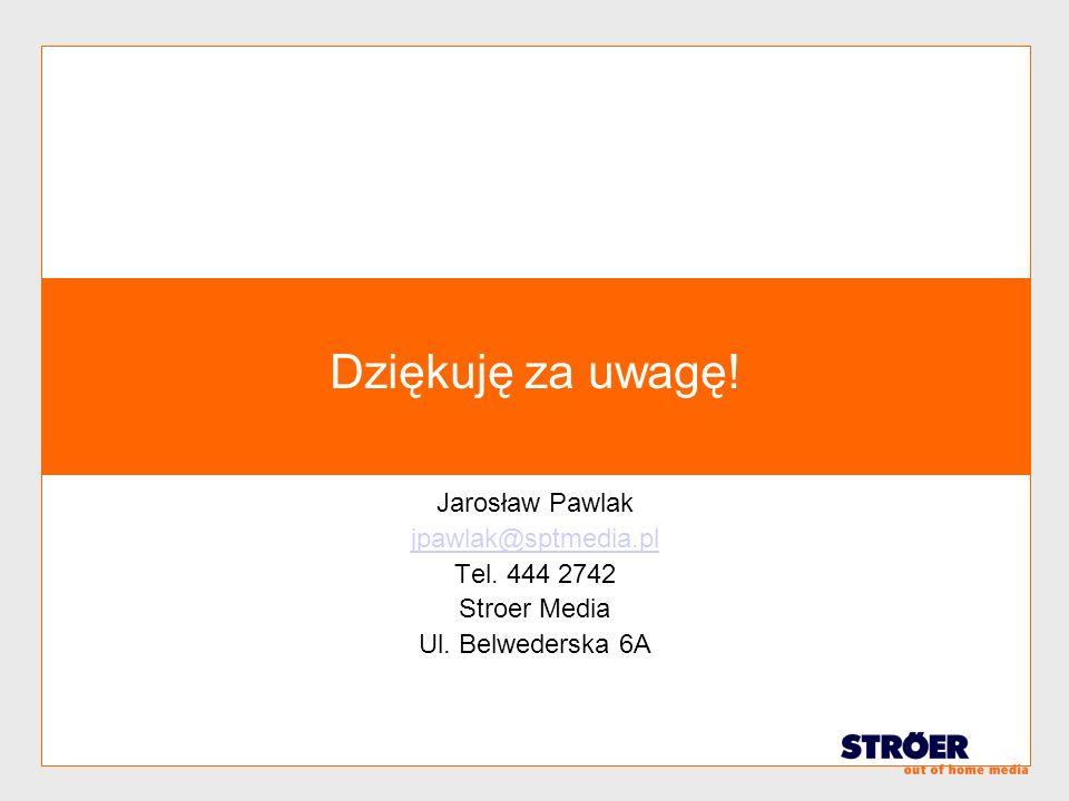 Dziękuję za uwagę! Jarosław Pawlak jpawlak@sptmedia.pl Tel. 444 2742