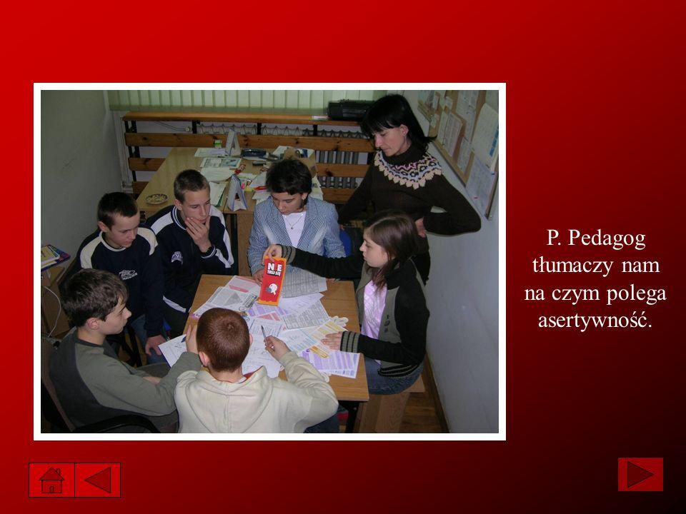P. Pedagog tłumaczy nam na czym polega asertywność.