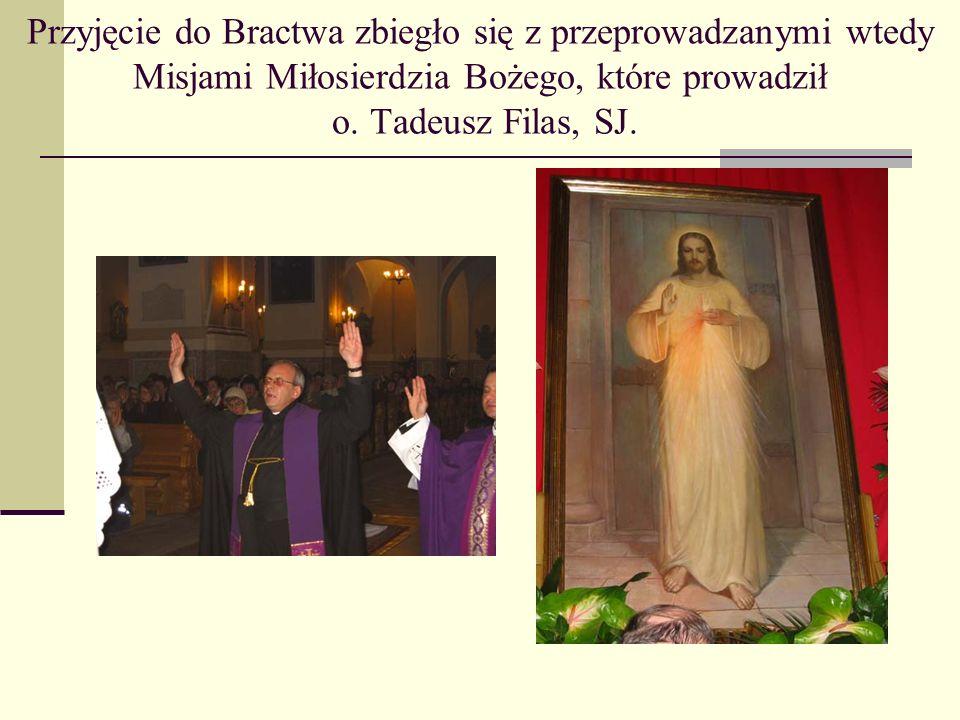 Przyjęcie do Bractwa zbiegło się z przeprowadzanymi wtedy Misjami Miłosierdzia Bożego, które prowadził o.