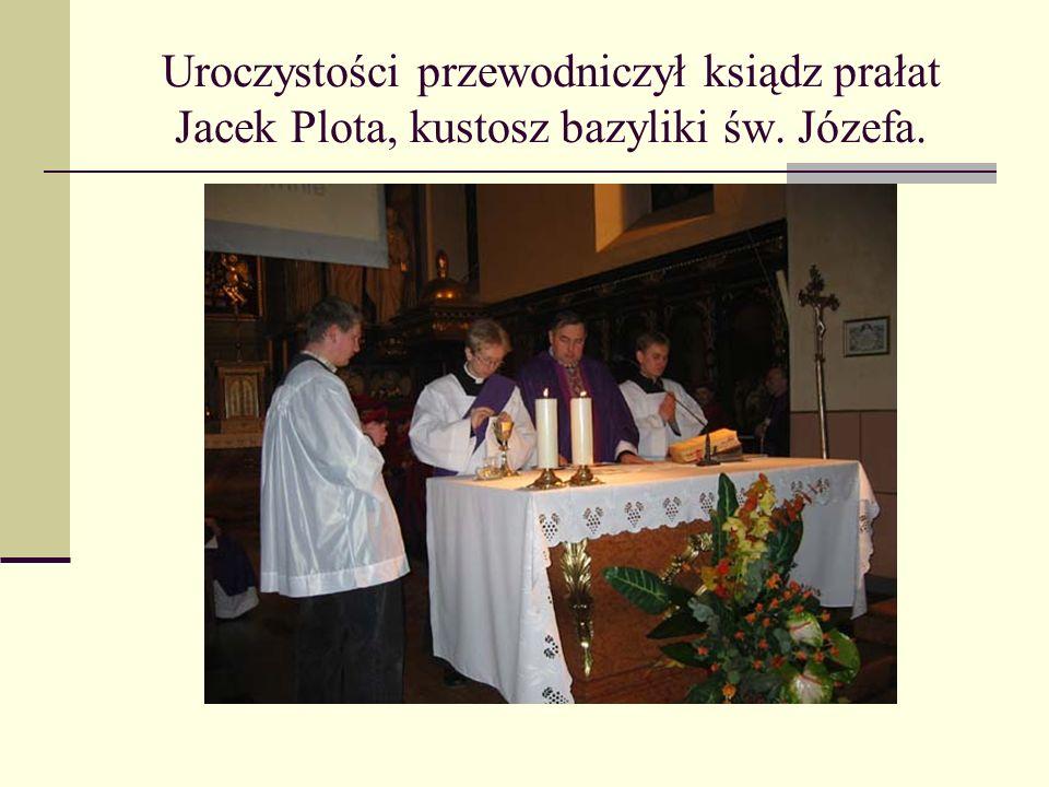 Uroczystości przewodniczył ksiądz prałat Jacek Plota, kustosz bazyliki św. Józefa.