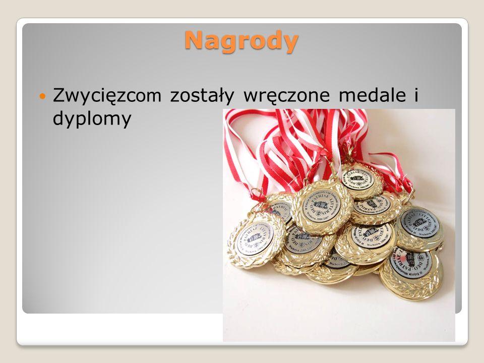 Nagrody Zwycięzcom zostały wręczone medale i dyplomy