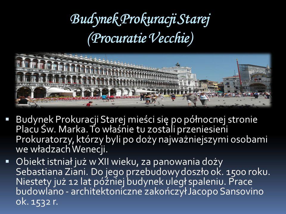 Budynek Prokuracji Starej (Procuratie Vecchie)
