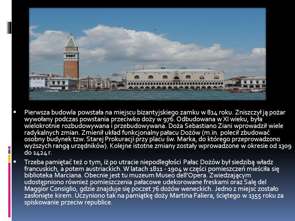 Pierwsza budowla powstała na miejscu bizantyjskiego zamku w 814 roku