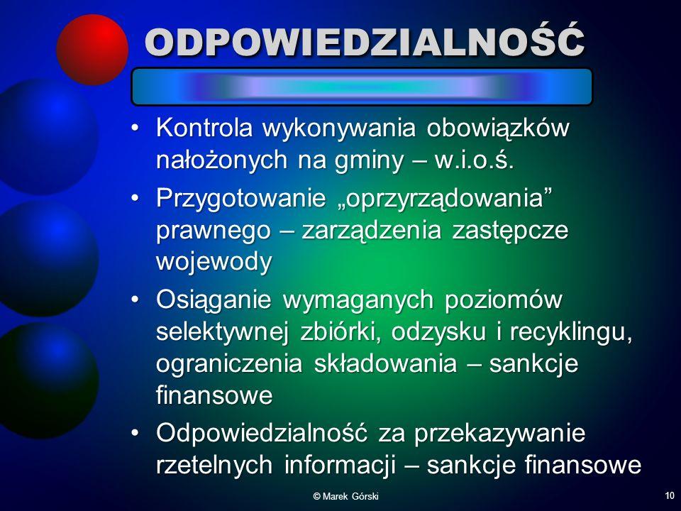 ODPOWIEDZIALNOŚĆ Kontrola wykonywania obowiązków nałożonych na gminy – w.i.o.ś.