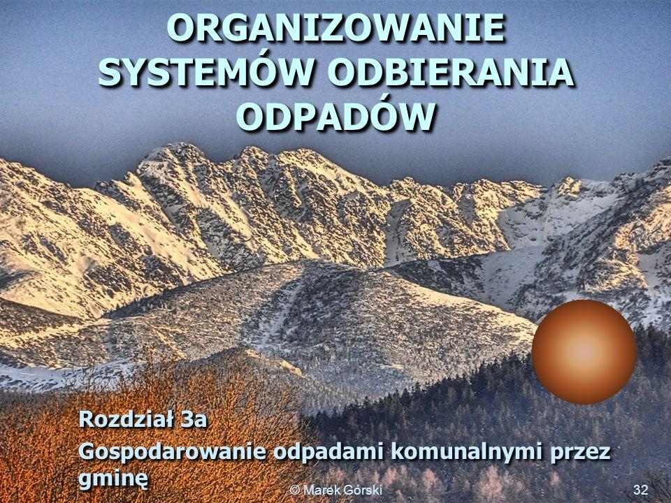 ORGANIZOWANIE SYSTEMÓW ODBIERANIA ODPADÓW