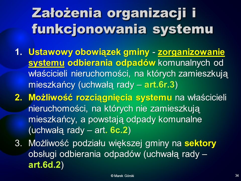 Założenia organizacji i funkcjonowania systemu