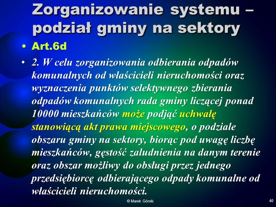 Zorganizowanie systemu – podział gminy na sektory