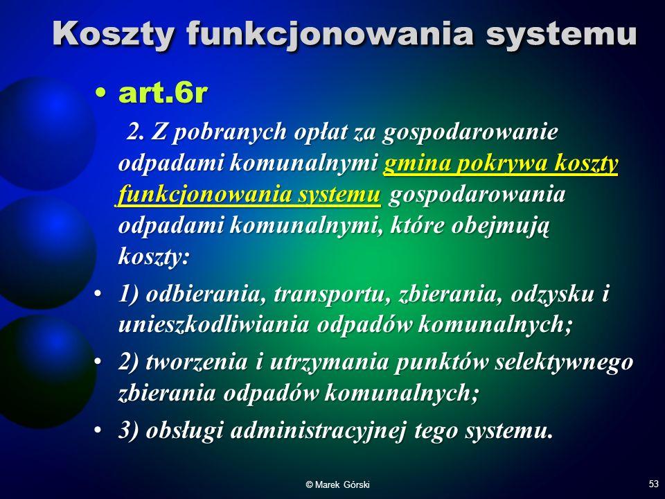 Koszty funkcjonowania systemu