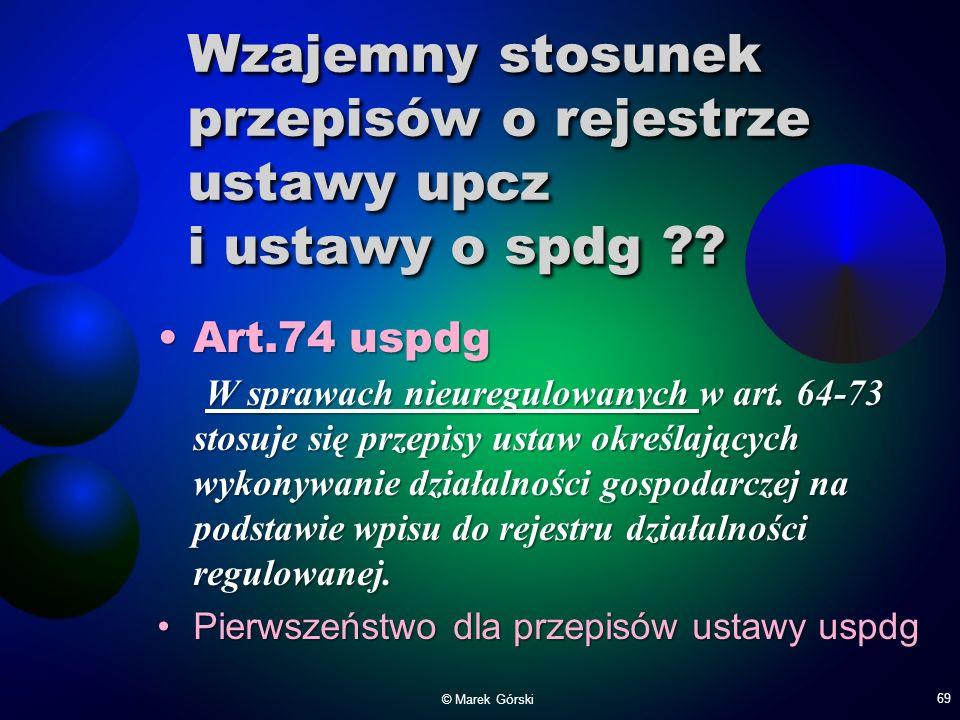 Wzajemny stosunek przepisów o rejestrze ustawy upcz i ustawy o spdg