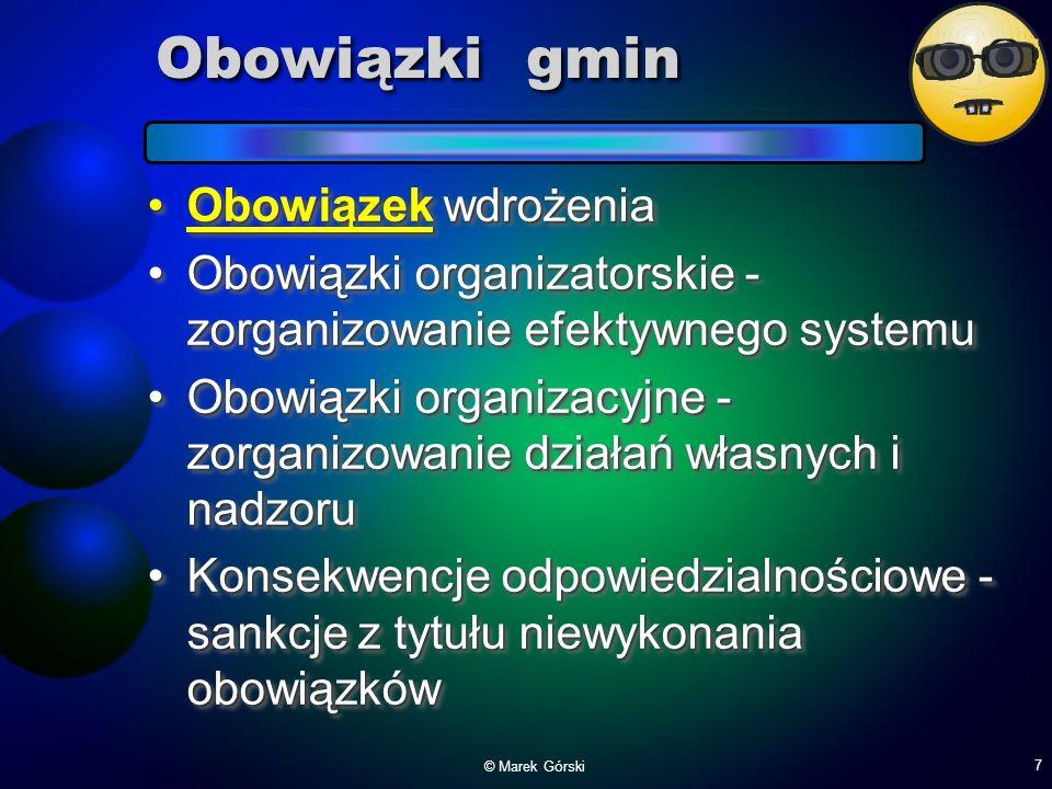 Obowiązki gmin Obowiązek wdrożenia