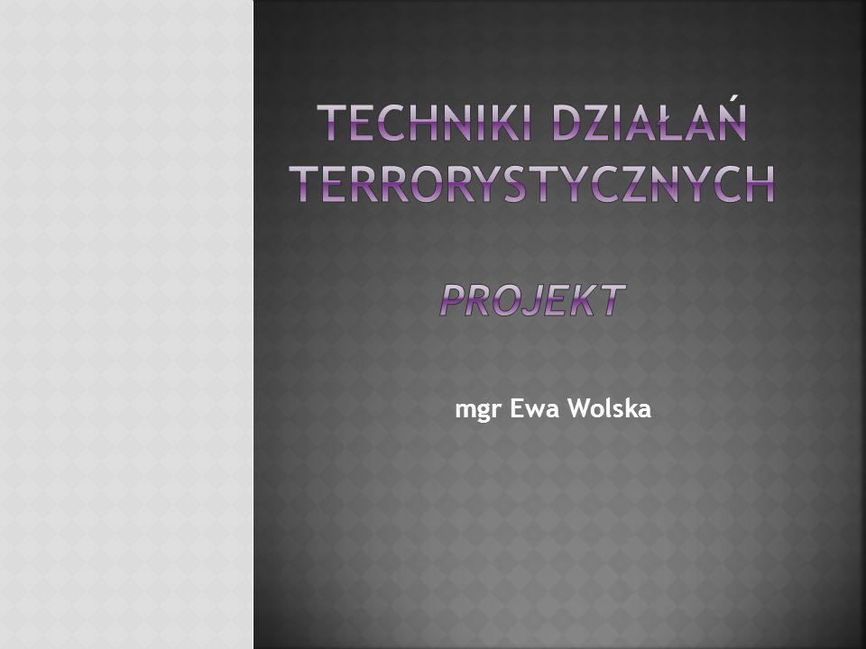 Techniki działań terrorystycznych projekt