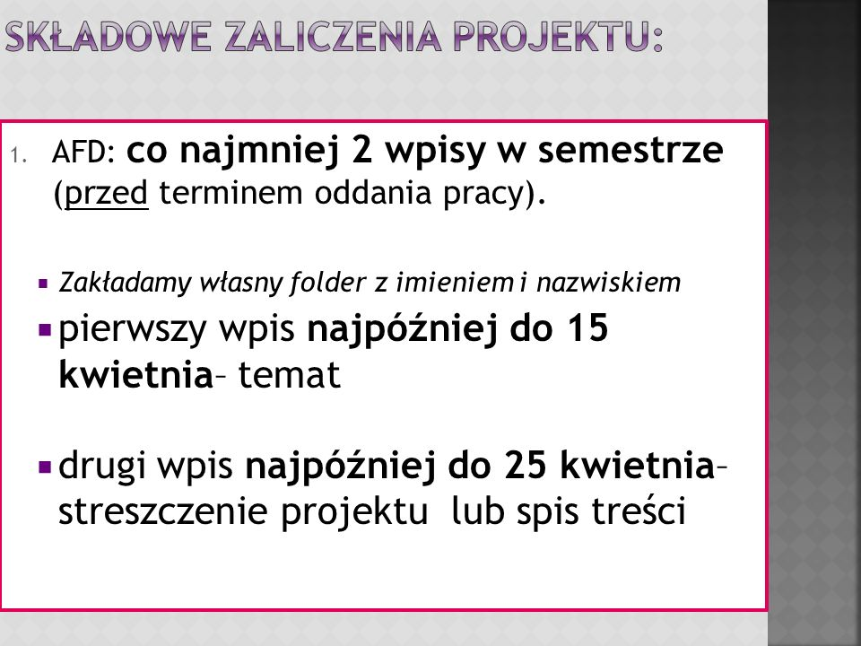 Składowe zaliczenia projektu: