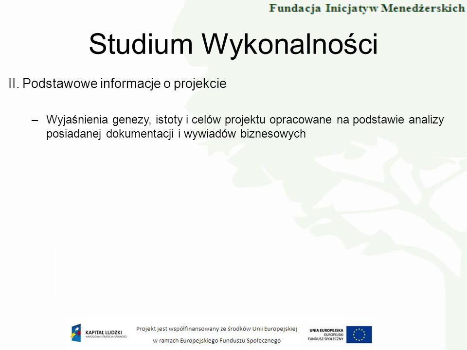 Studium Wykonalności II. Podstawowe informacje o projekcie