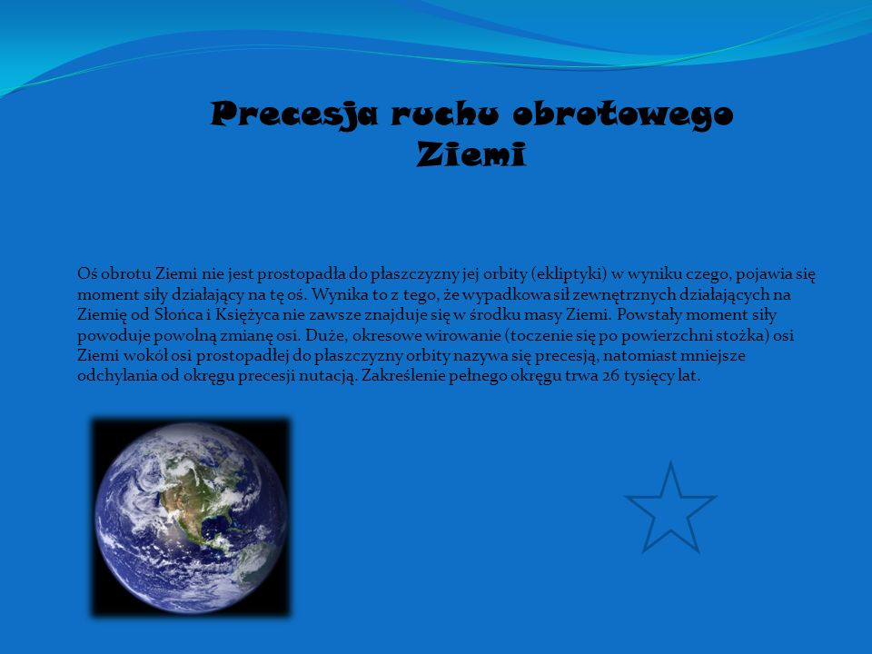 Precesja ruchu obrotowego Ziemi