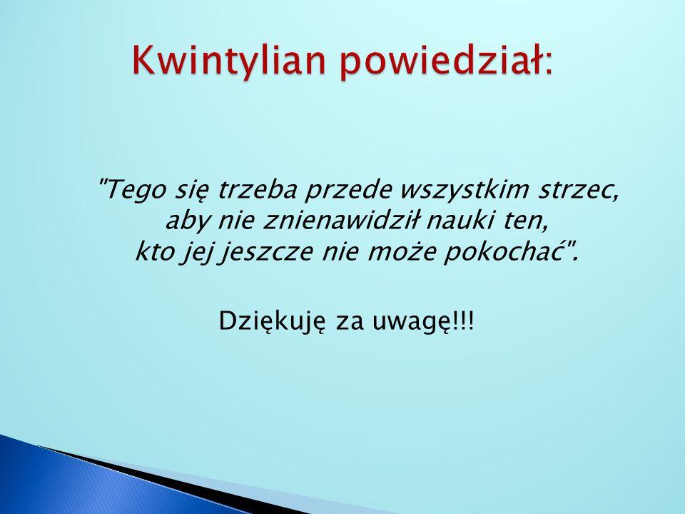 Kwintylian powiedział:
